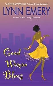 Good Woman Blues (Louisiana Love Series: City Girls, #4)