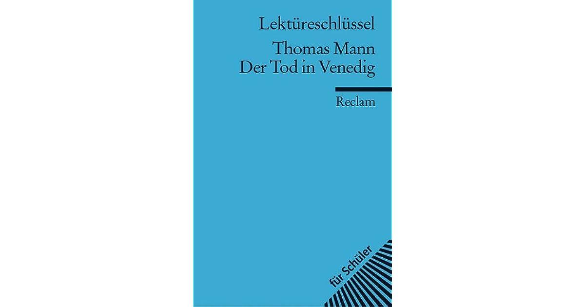 Lektüreschlüssel. Thomas Mann: Der Tod in Venedig: Reclam Lektüreschlüssel (German Edition)