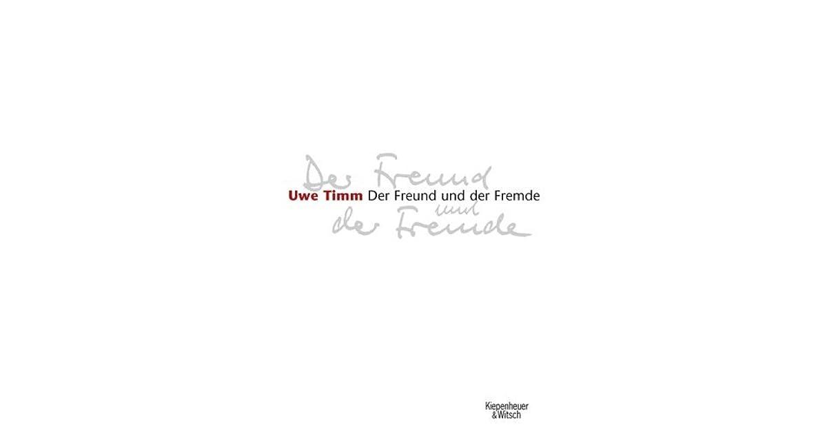 Der Freund Und Der Fremde By Uwe Timm