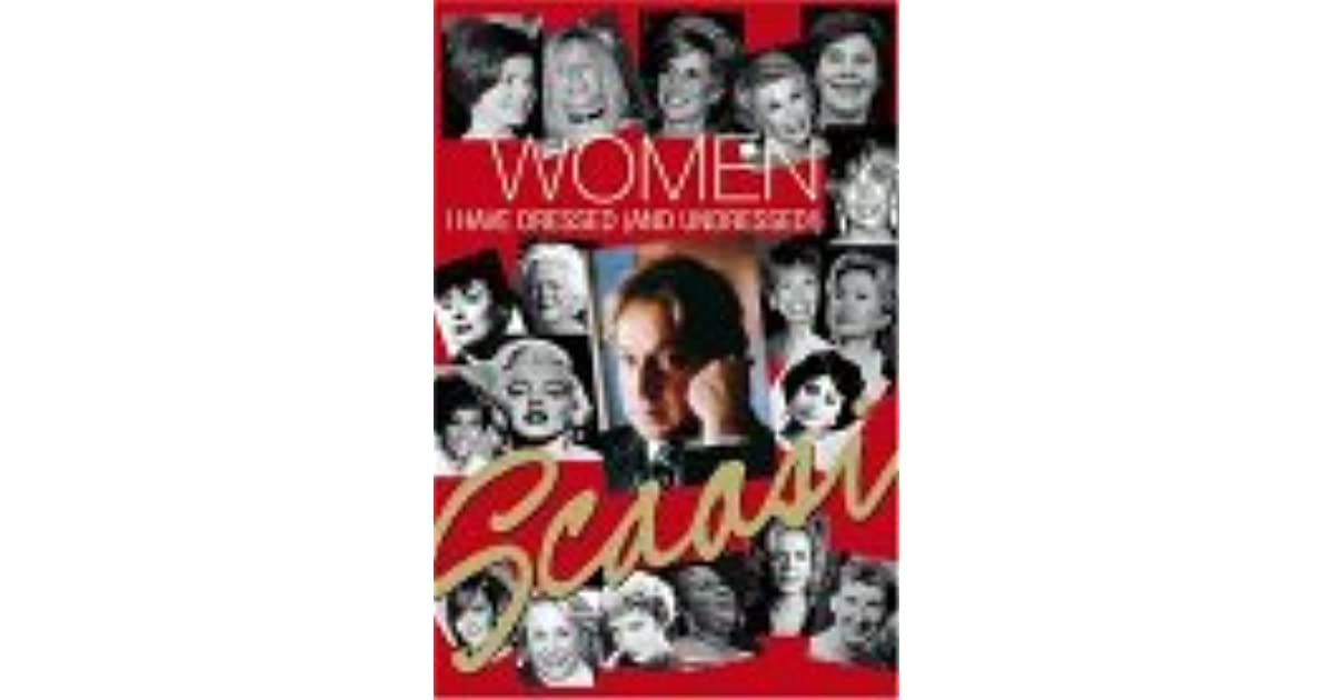 Women I Have Dressed By Arnold Scaasi