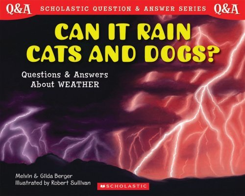 Can-It-Rain-Cats-and-Dogs-Questions-and-Answers-About-Weather