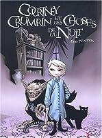 Courtney Crumrin et les choses de la nuit (Courtney Crumrin #1)