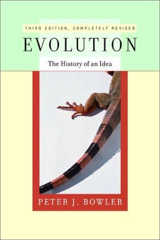 Evolution: The History of an Idea