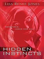 Hidden Instincts