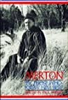 Merton, by Those Who Knew Him Best