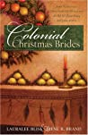 Colonial Christmas Brides