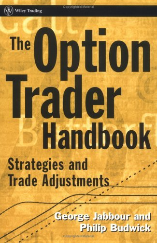 The Option Trader Handbook - Strategies And Trade Adjustments (2004)