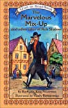 The Marvelous Mix Up: And Other Tales Of Reb Shalom