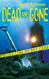 Dead and Gone (Mike & Riel, #3)