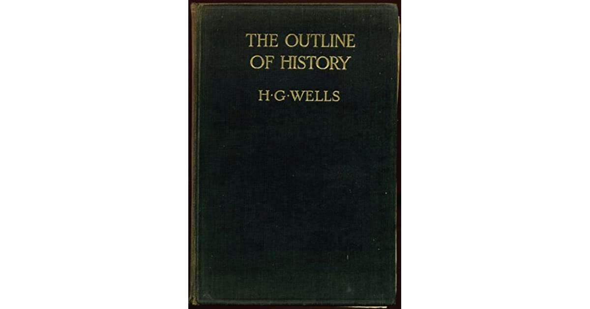 The outline of history vol 1 of 2 by hg wells fandeluxe Choice Image