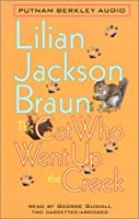 The Cat Who Went Up the Creek (Cat Who..., #24) (Abridged Cass)