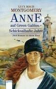 Anne Auf Green Gables. Schicksalhafte Jahre