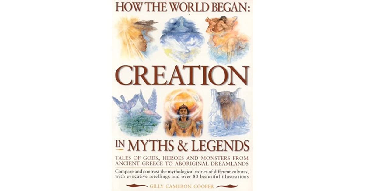 How the world began creation in myths legends by gilly cameron cooper fandeluxe Images