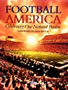 Football America: Celebrating Our National Passion