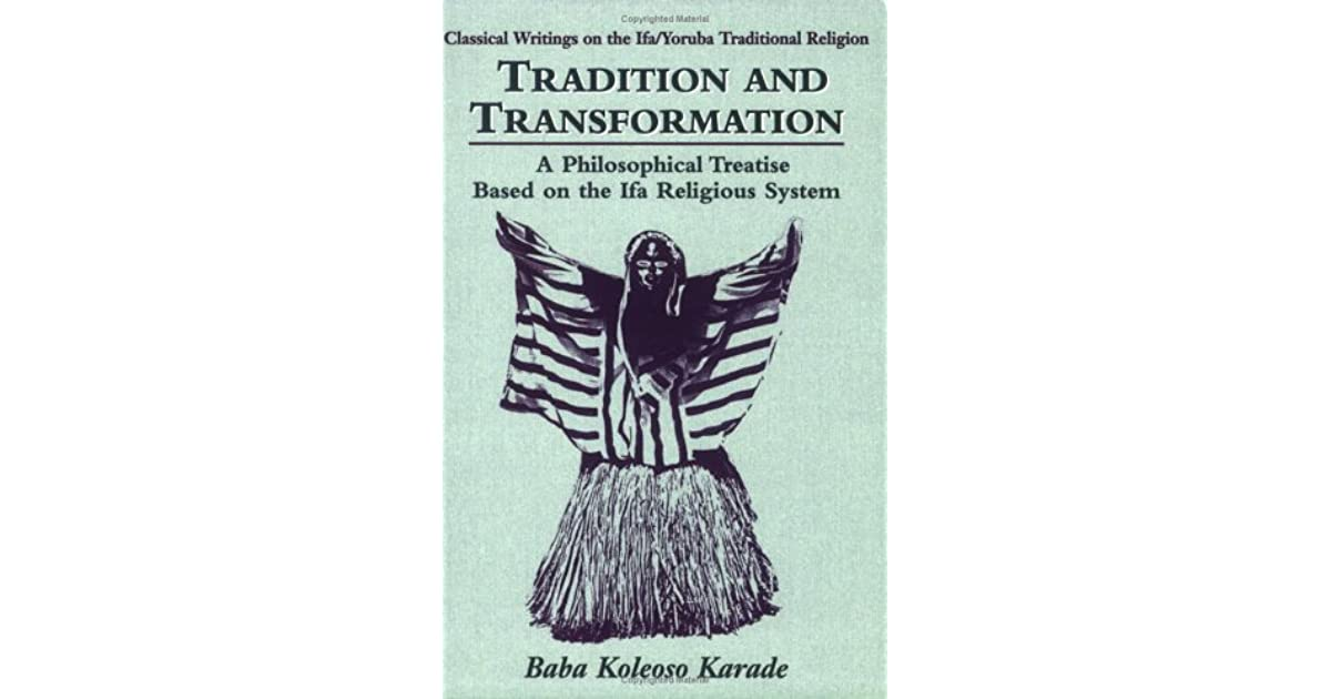 Tradition and Transformation: A Philosophical Treatise Based