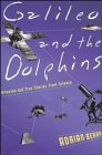 Galileo-and-the-Dolphins-Amazing-But-True-Stories-from-Science