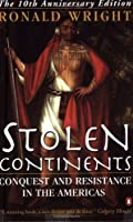 Stolen Continents: Conquest and Resistance in the Americas