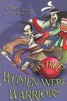 It's True! Women Were Warriors
