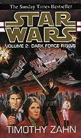 Star Wars: Dark Force Rising (Star Wars: The Thrawn Trilogy, #2)