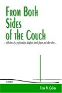 From Both Sides of the Couch: Reflections of a Psychoanalyst, Daughter Tennis Player and Other Selves