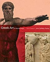 Greek Art and Archaeology: A New History, c. 2500