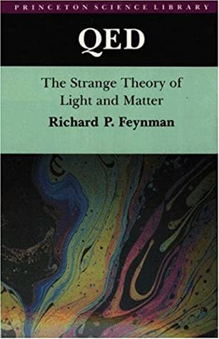 QED The Strange Theory Of Light And Matter By Richard P
