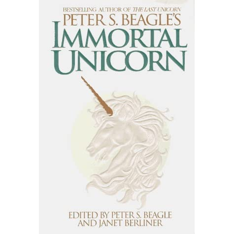 Immortal Unicorn By Peter S Beagle
