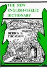 The New English - Gaelic Dictionary