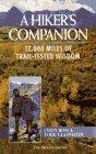 A Hiker's Companion: 12,000 Miles of Trail-Tested Wisdom