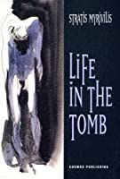 Life in the Tomb