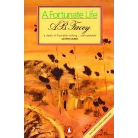 A Fortunate Life By Albert B Facey
