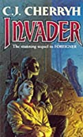 Invader (Foreigner, Book 2)