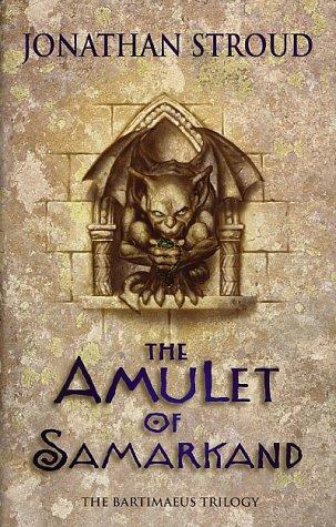 The Amulet of Samarkand (Bartimaeus Trilogy, #1)