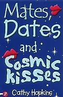 Mates, Dates and Cosmic Kisses (Mates, Dates, #2)