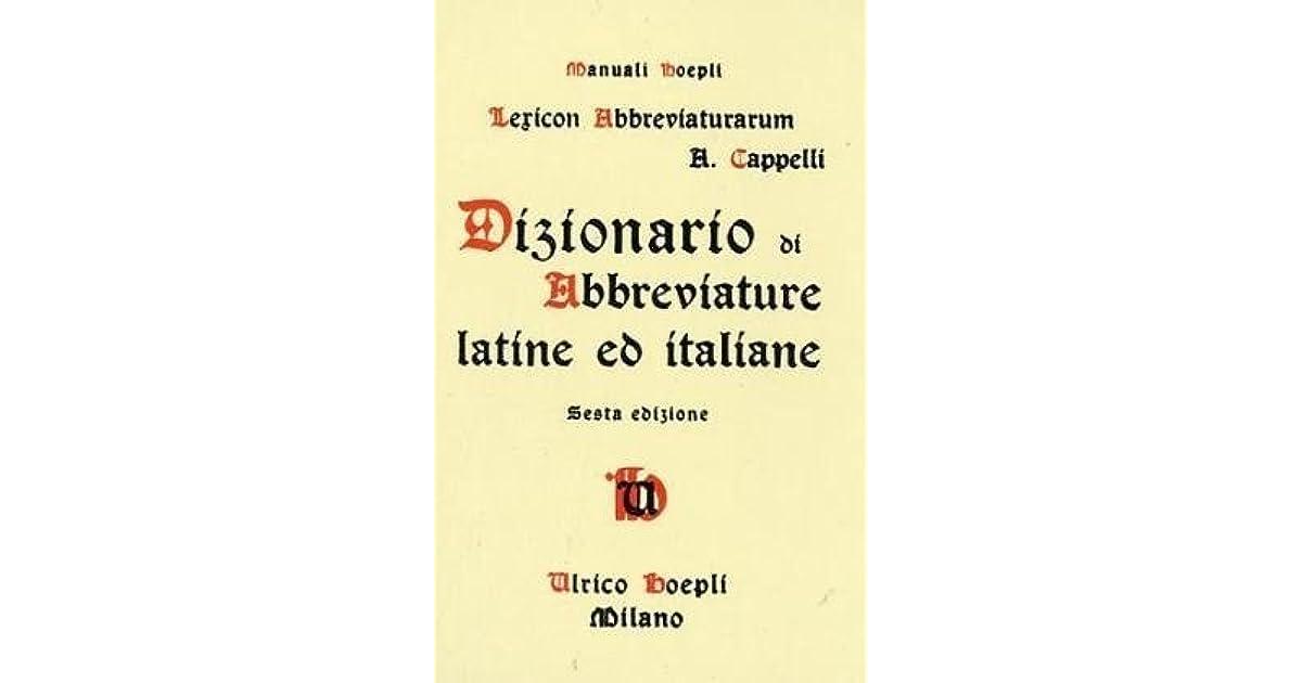 nuova collezione completo nelle specifiche andare online Lexicon Abbreviaturarum: Dizionario Di Abbreviature Latine ...