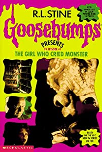 The Girl Who Cried Monster (Goosebumps Presents TV Episode, #1)