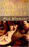 Reluctant Muse by Ann Vremont