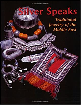 Silver Speaks: Traditional Jewelry Of The Middle East