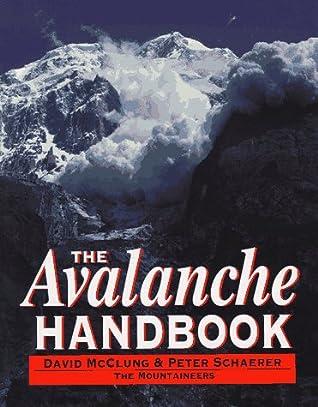 Free + Shipping: The Avalanche Handbook 3rd Ed. - D. McClung, Peter Shaerer