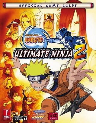 Naruto Ultimate Ninja 2: Prima Official Game Guide (Prima Official Game Guides)