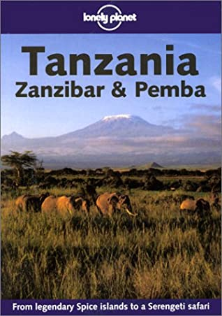 Tansania, Sansibar und Pemba (Lonely Planet Read This First)