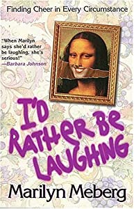 I'd Rather Be Laughing