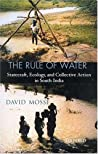 The Rule of Water: Statecraft, Ecology, and Collective Action in South India
