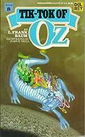 Tik-Tok of Oz (Oz, #8)