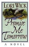 Promise Me Tomorrow (Rocky Mountain Memories, #4)