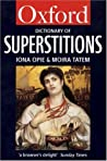 A Dictionary of Superstitions