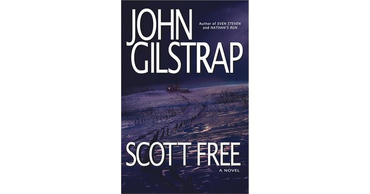 Scott Free By John Gilstrap