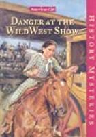 Danger at the Wild West Show