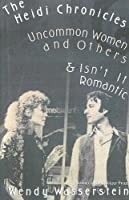 The heidi chronicles uncommon women and others isnt it the heidi chronicles and other plays fandeluxe Images