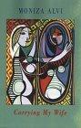Carrying My Wife by Moniza Alvi